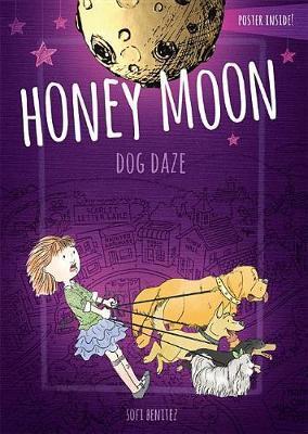 Honey Moon Dog Daze by Sofi Benitez