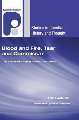 Blood and Fire, Tsar and Commissar by Tom Aitken image