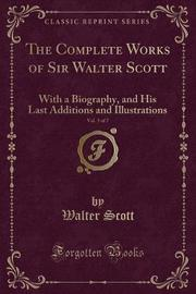 The Complete Works of Sir Walter Scott, Vol. 5 of 7 by Walter Scott image