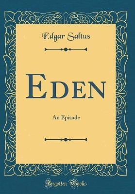 Eden by Edgar Saltus