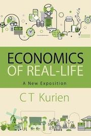 Economics of Real-Life by C.T. Kurien
