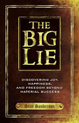 The Big Lie by Stan Sanderson image