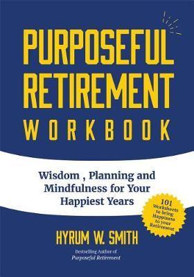 Purposeful Retirement Workbook by Hyrum Smith image