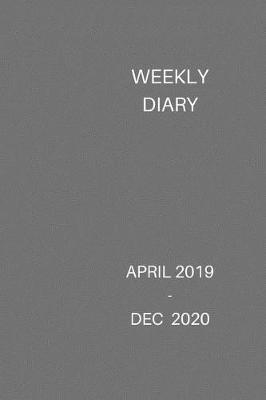 Weekly Diary April 2019 -Dec 2020 by Newlands Diary Planners