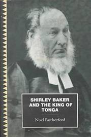 Shirley, Baker and the King Tonga by Noel Rutherford image