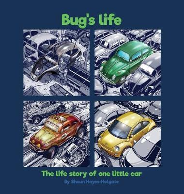 Bug's Life by Shaun Hayes-Holgate