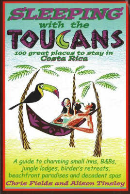 Sleeping with the Toucans by Chris Fields image