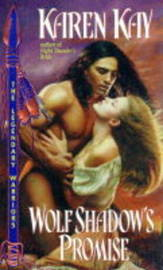 Wolf Shadow's Promise by Karen Kay