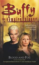 Buffy the Vampire Slayer: Blood and Fog by Nancy Holder image