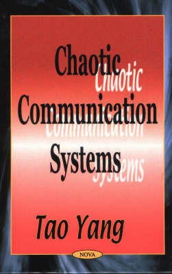 Chaotic Communication Systems by Tao Yang