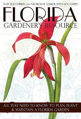 Florida Gardener's Resource by Tom MacCubbin