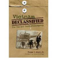 Vietnam Declassified by Thomas L. Ahern