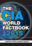 The CIA World Factbook 2015 by Central Intelligence Agency