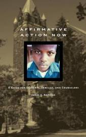 Affirmative Action Now by James A Beckman