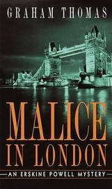 Malice in London by Graham Thomas image