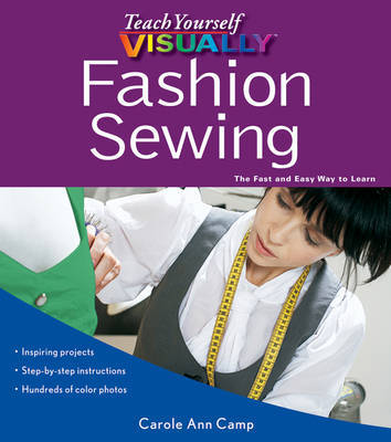 Teach Yourself Visually Fashion Sewing by Carole Ann Camp image