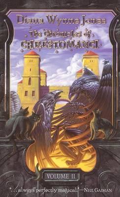 Chronicles of Chrestomanci, Volume 2 by Diana Wynne Jones
