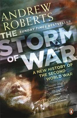 The Storm of War: A New History of the Second World War by Andrew Roberts image