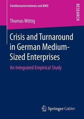 Crisis and Turnaround in German Medium-Sized Enterprises by Thomas Wittig