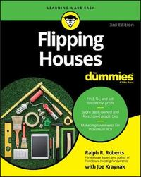 Flipping Houses For Dummies by Ralph R Roberts