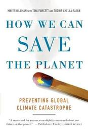 How We Can Save the Planet by Mayer Hillman image