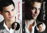 Bonded by Blood: Robert Pattinson Biography and Taylor Lautner Biography by Garrett Baldwin