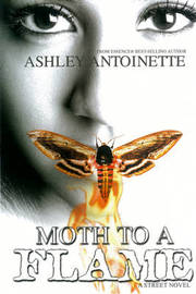 Moth To A Flame by Ashley Antoinette image