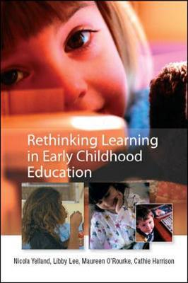 Rethinking Learning in Early Childhood Education by Nicola Yelland image