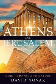 Athens and Jerusalem by David Novak