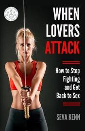 When Lovers Attack by Seva Kenn image