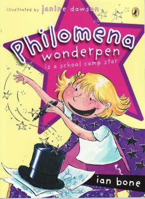 Philomena Wonderpen is a School Camp Star by Ian Bone image