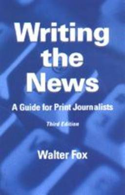 Writing the News by Walter Fox