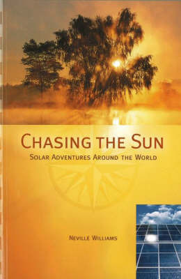 Chasing the Sun by Neville Williams