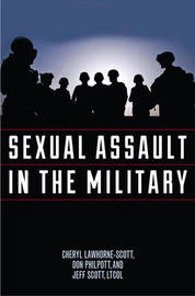 Sexual Assault in the Military by Cheryl Lawhorne-Scott