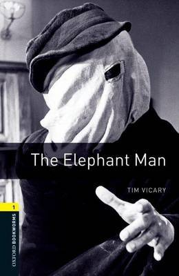 Oxford Bookworms Library: Level 1:: The Elephant Man by Tim Vicary image