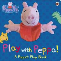 Peppa Pig: Play with Peppa Hand Puppet Book
