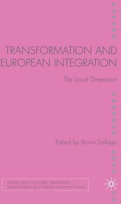 Transformation and European Integration