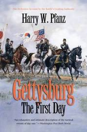 Gettysburg--The First Day by Harry W. Pfanz image
