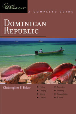 Explorer's Guide Dominican Republic: A Great Destination by Christopher P. Baker image