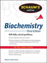 Schaum's Outline of Biochemistry, Third Edition by Simon Easterbrook-Smith