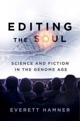 Editing the Soul by Everett Hamner image