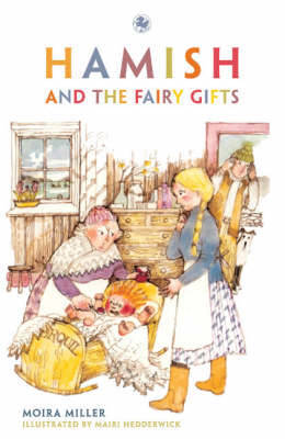 Hamish and the Fairy Gifts by Moira Miller image