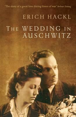 The Wedding in Auschwitz by Erich Hackl image