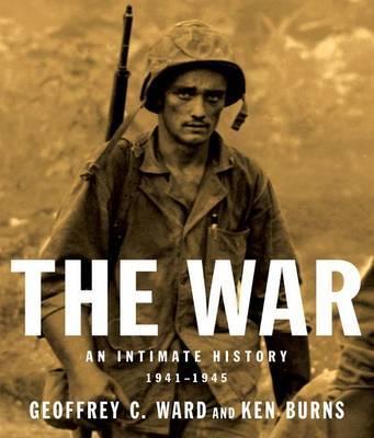 The War by Geoffrey C Ward