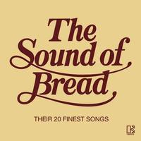 The Sound of Bread: Their 20 Finest Songs by Bread image