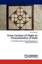 From Context of Flight to Characteristics of Exile by Erlend Paasche