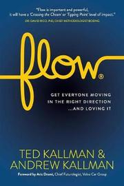 Flow by Ted Kallman