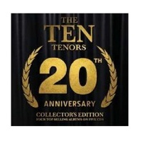 20th Anniversary Collectors Edition by The Ten Tenors
