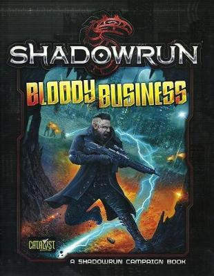 Shadowrun RPG: Bloody Business - Campaign Book image