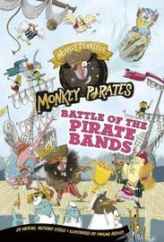 Battle of the Pirate Bands by Michael Anthony Steele